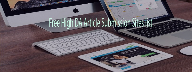 Free High DA Article Submission Sites list